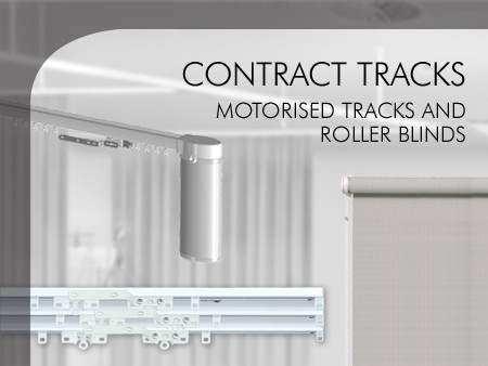 Contract tracks, motorised tracks and roller blinds